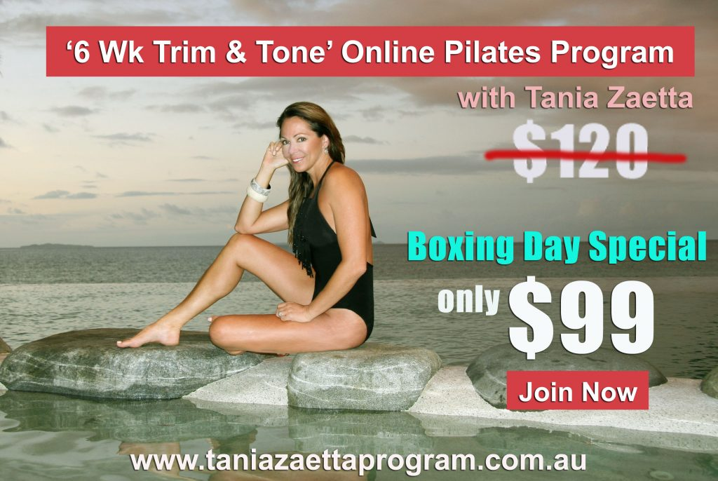 Tania Zaetta -  Online Pilates Program Boxing Day Special