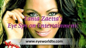 Tania's – 'Eye Spy on Entertainment'